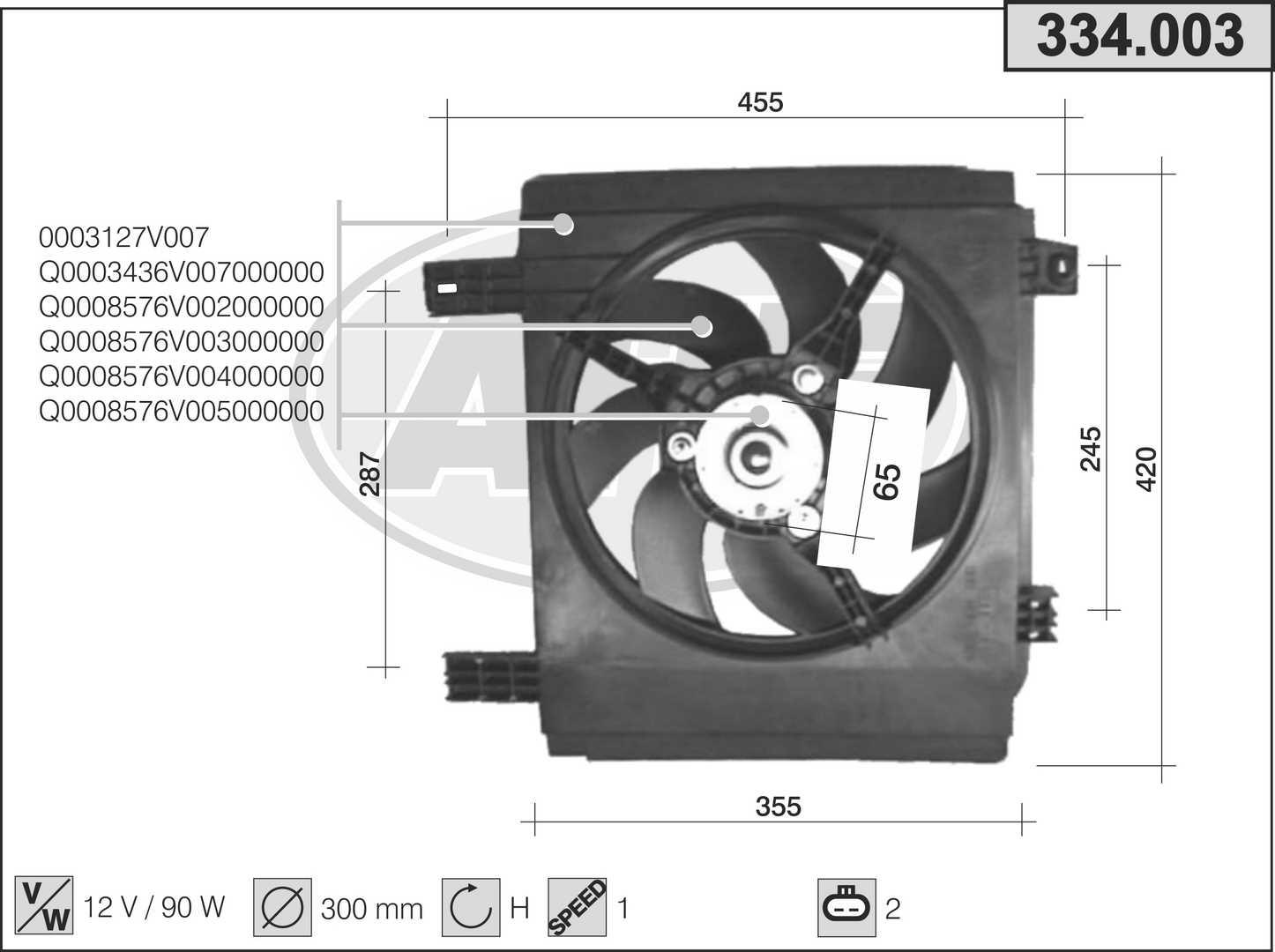 Ventilateur de radiateur AHE 334.003 (X1)